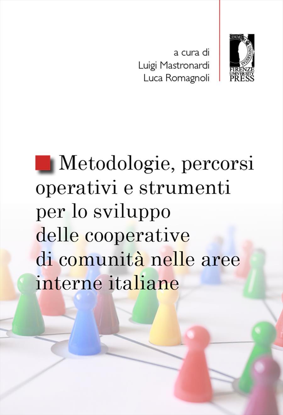 Metodologie, percorsi operativi e strumenti per lo sviluppo delle cooperative di comunità nelle aree interne italiane
