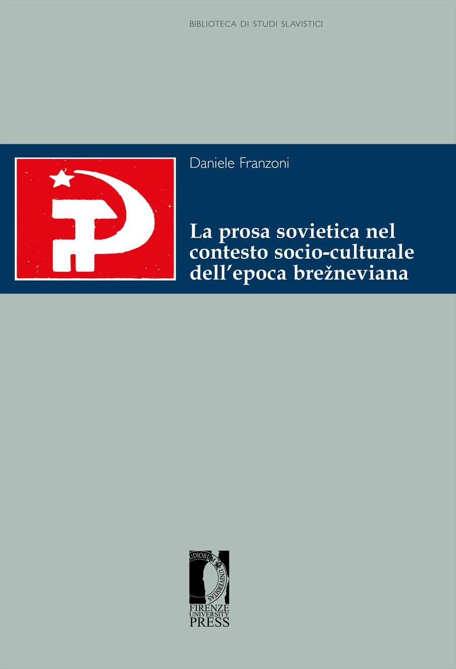 La prosa sovietica nel contesto socio-culturale dell'epoca brežneviana