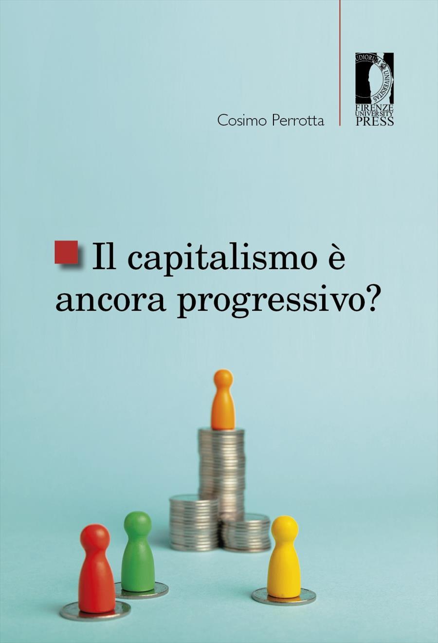 Il capitalismo è ancora progressivo?