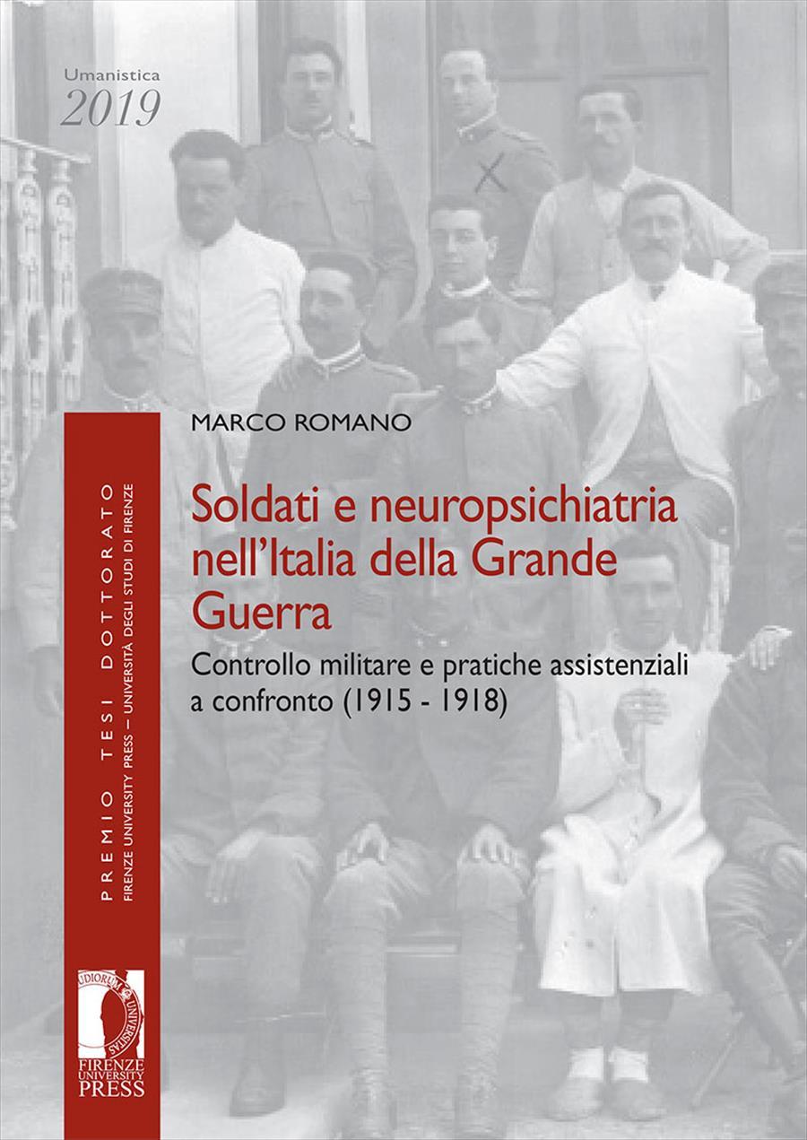 Soldati e neuropsichiatria nell'Italia della Grande Guerra