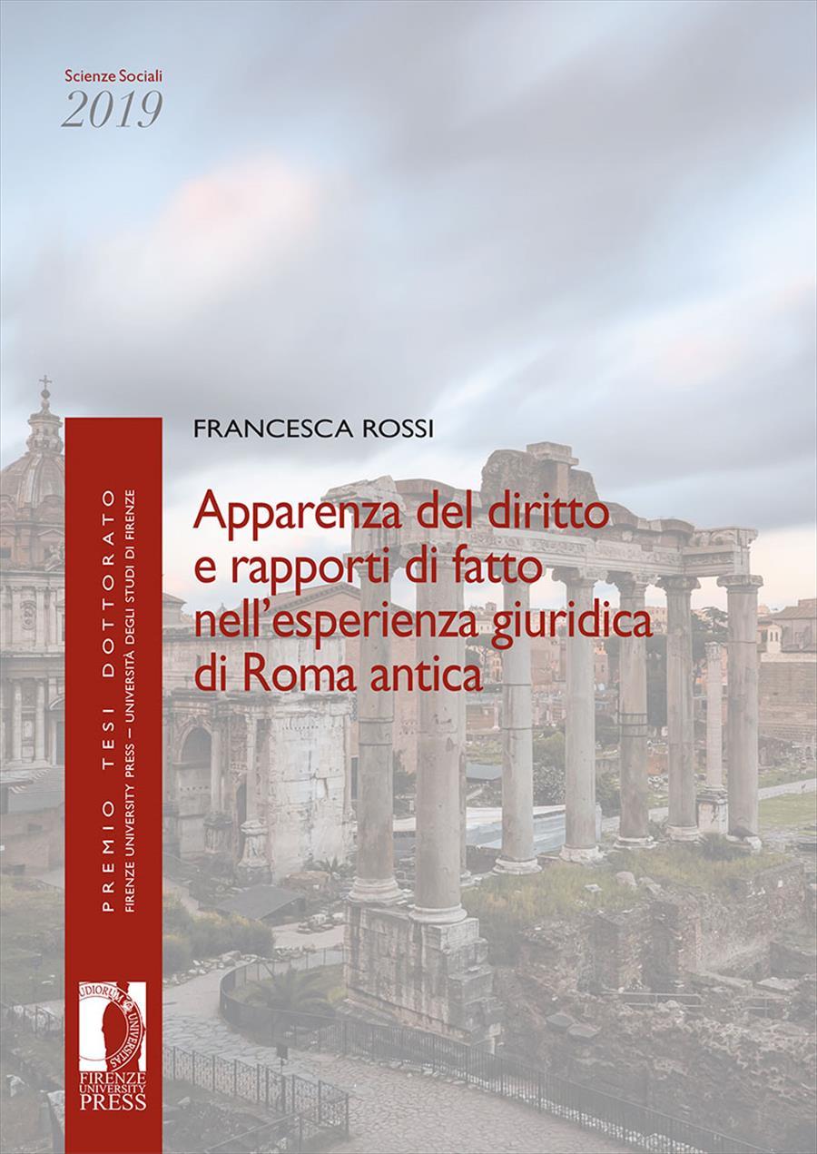 Apparenza del diritto e rapporti di fatto nell'esperienza giuridica di Roma antica