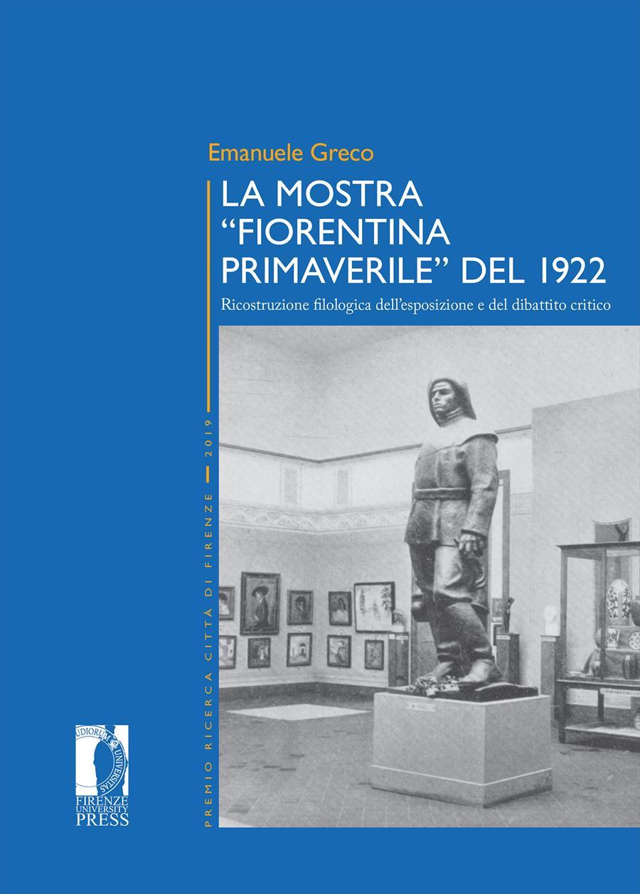 """La mostra """"Fiorentina Primaverile"""" del 1922"""