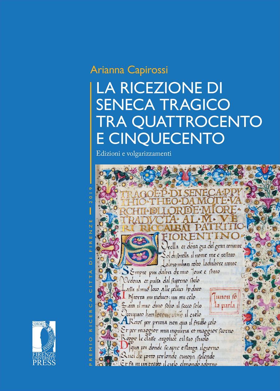 La ricezione di Seneca tragico tra Quattrocento e Cinquecento