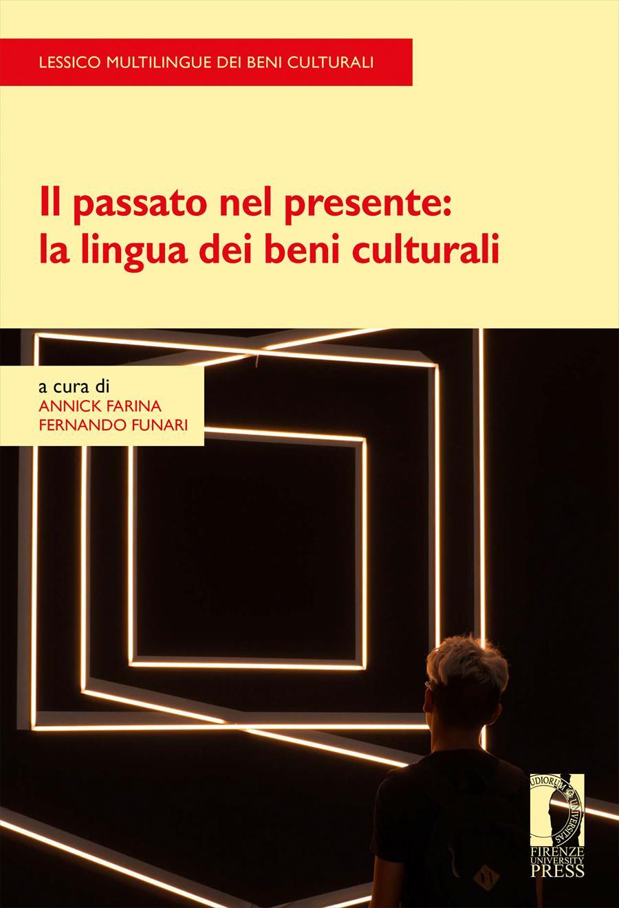 Il passato nel presente: la lingua dei beni culturali