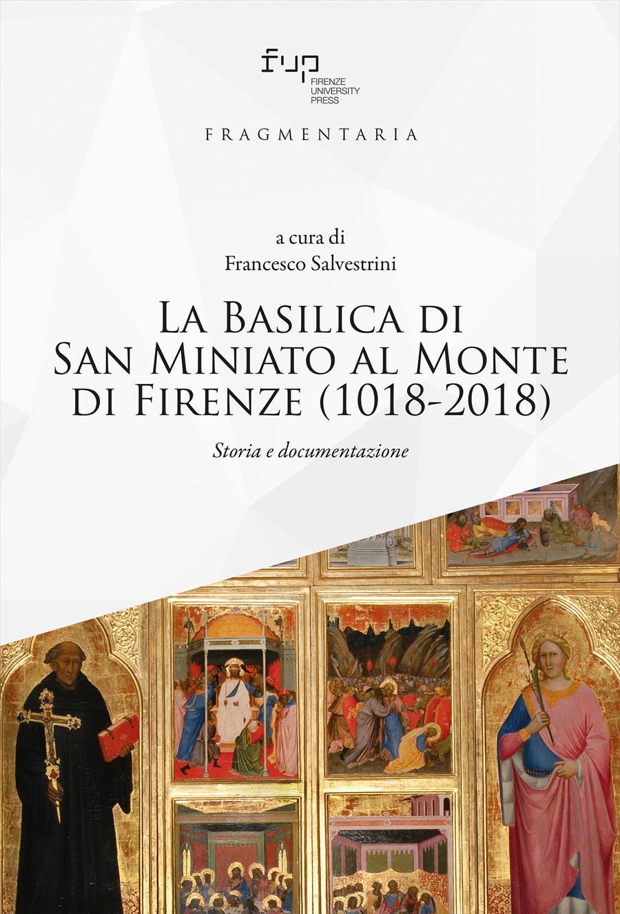 La Basilica di San Miniato al Monte di Firenze (1018-2018)