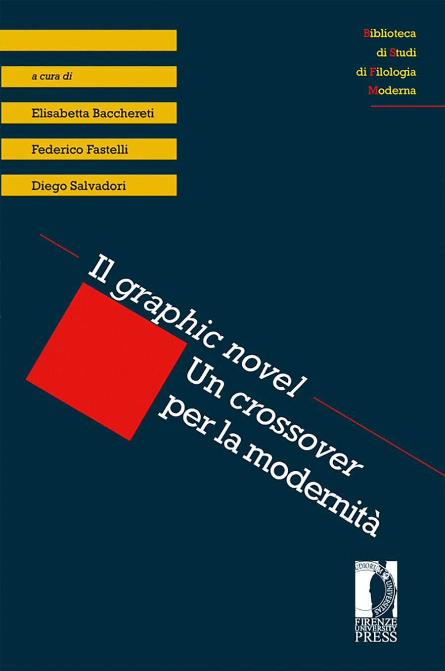 Il <i>graphic novel</i>. Un <i>crossover</i> per la modernità
