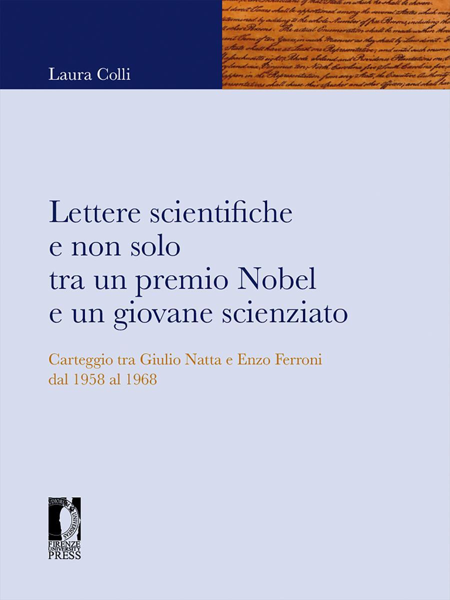 Lettere scientifiche e non solo tra un premio Nobel e un giovane scienziato