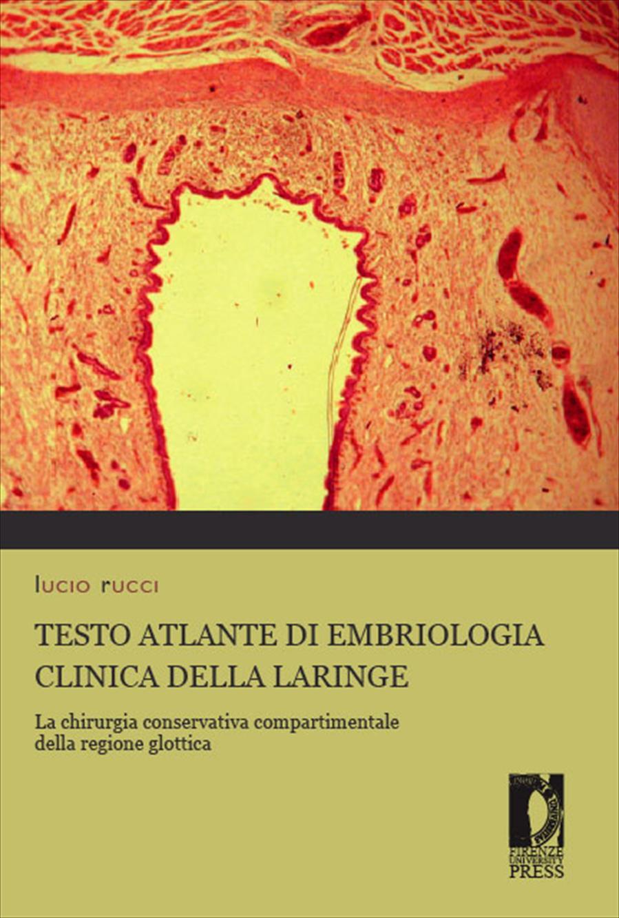 Testo Atlante di embriologia clinica della Laringe