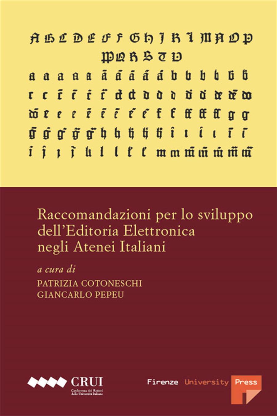 Raccomandazioni per lo sviluppo dell'Editoria Elettronica negli Atenei Italiani