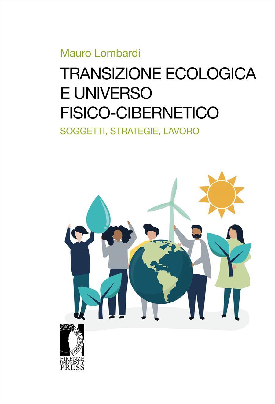Transizione ecologica e universo fisico-cibernetico
