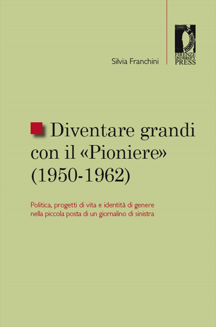 Diventare grandi con il «Pioniere» (1950-1962)