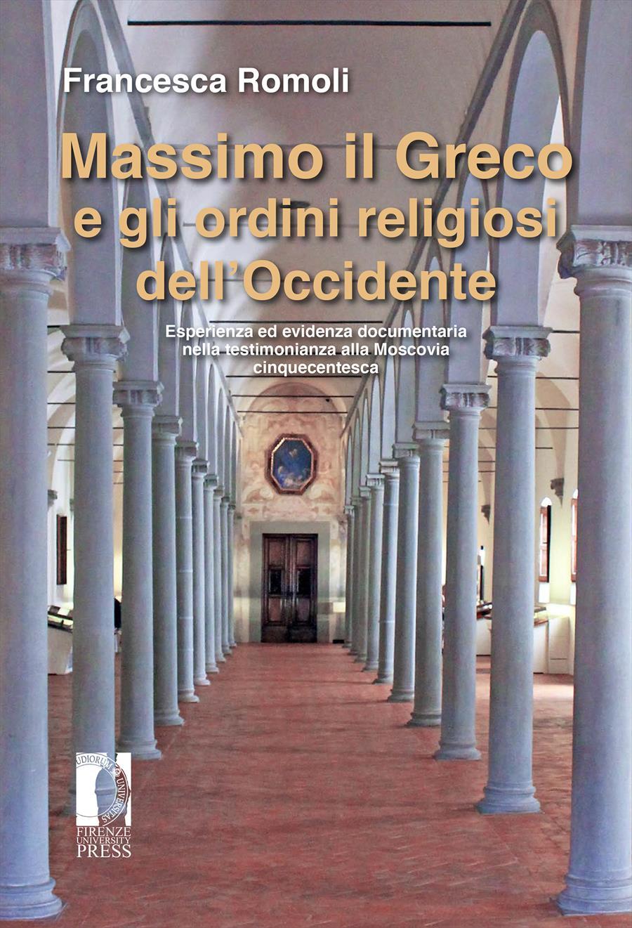Massimo il Greco e gli ordini religiosi dell'Occidente
