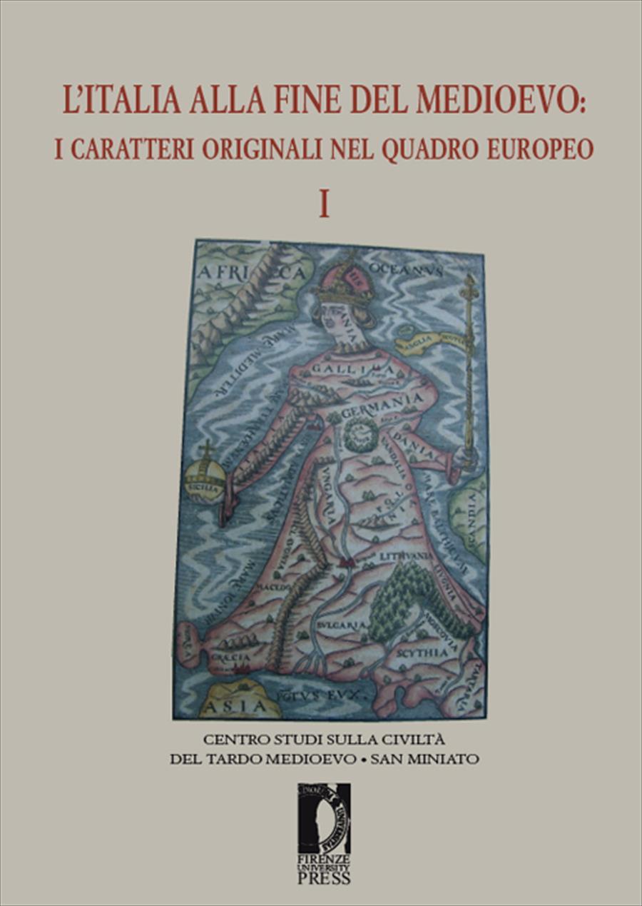 L'Italia alla fine del Medioevo I