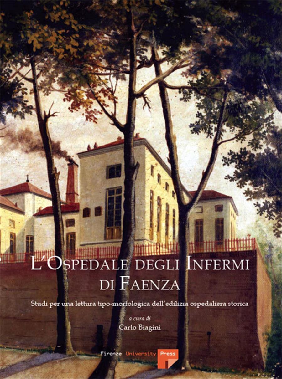 L'Ospedale degli Infermi di Faenza