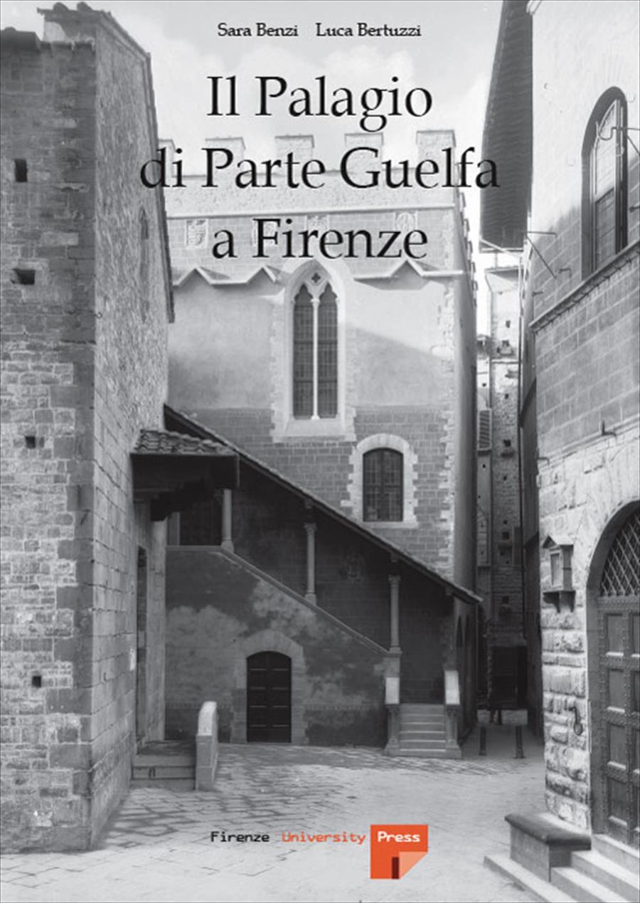 Il Palagio di Parte Guelfa a Firenze