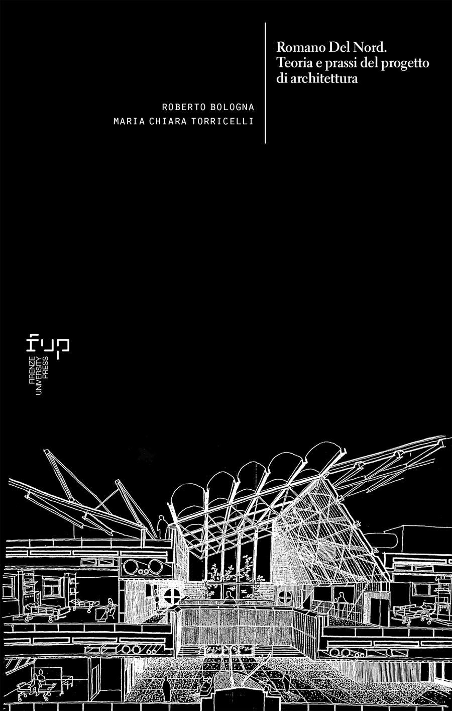 Romano Del Nord. Teoria e prassi del progetto di architettura