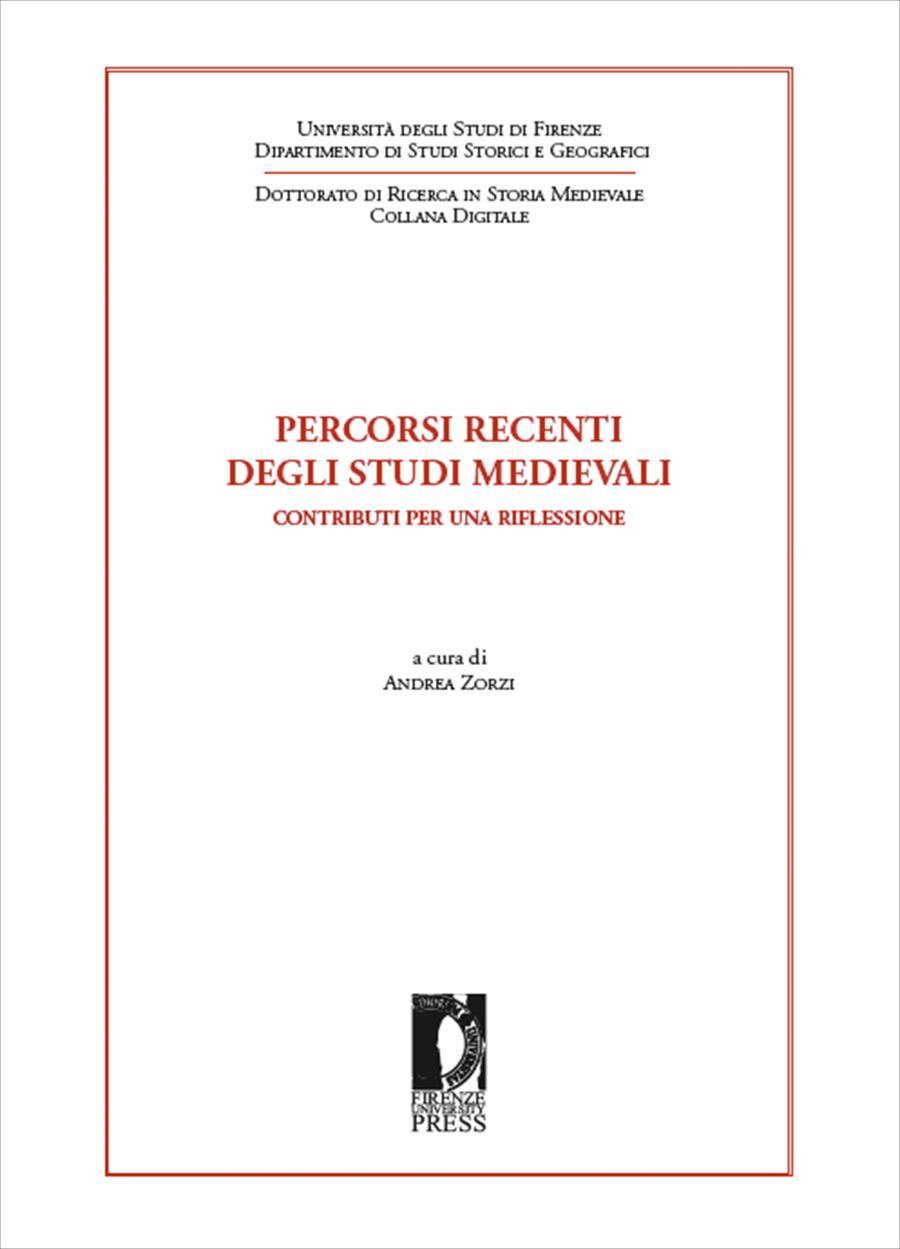 Percorsi recenti degli studi medievali