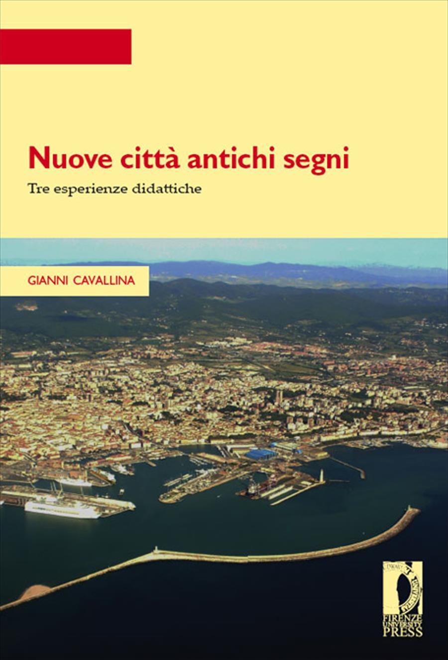 Nuove città antichi segni