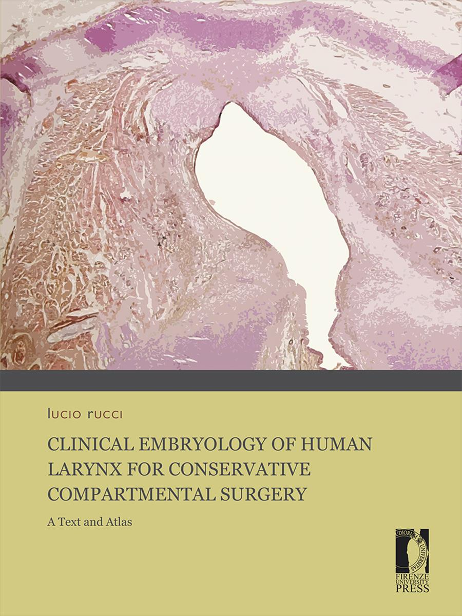 Clinical Embryology of Human Larynx for Conservative Compartmental Surgery