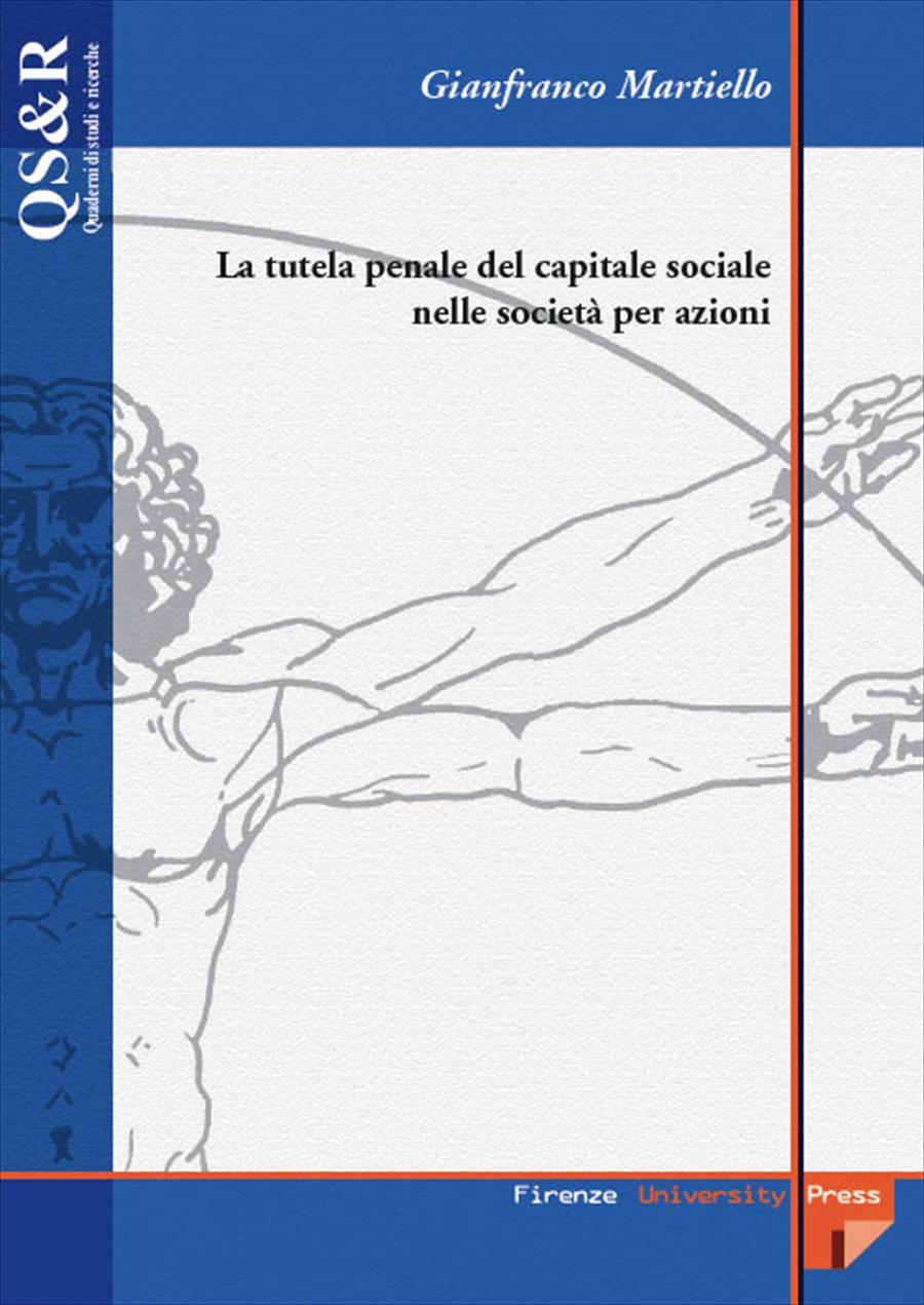 La tutela penale del capitale sociale nelle società per azioni