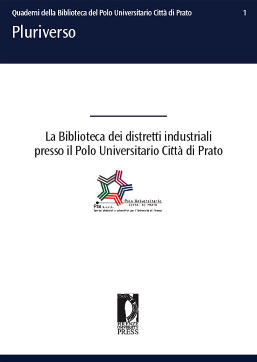 La Biblioteca dei distretti industriali presso il Polo Universitario Città di Prato