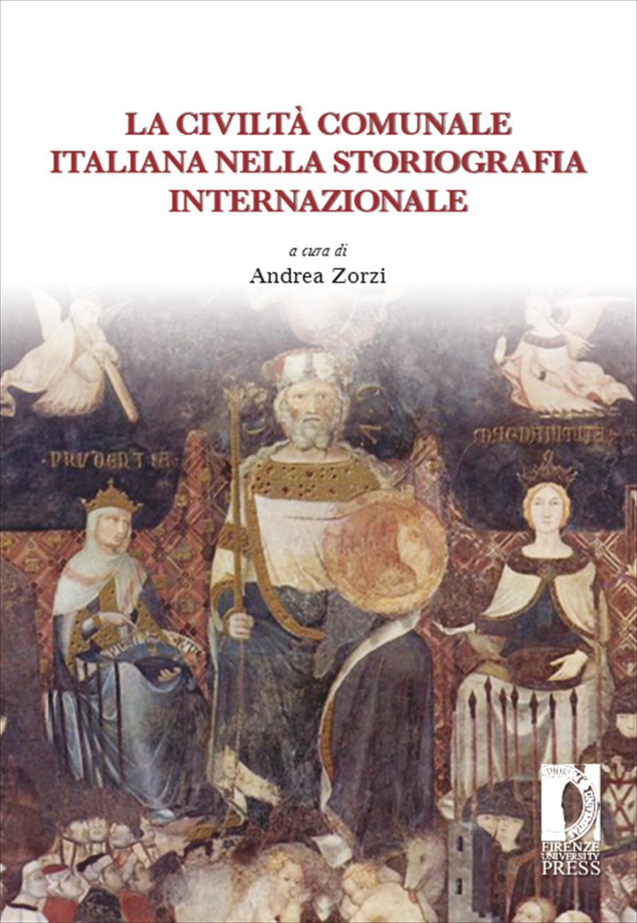 La civiltà comunale italiana nella storiografia internazionale