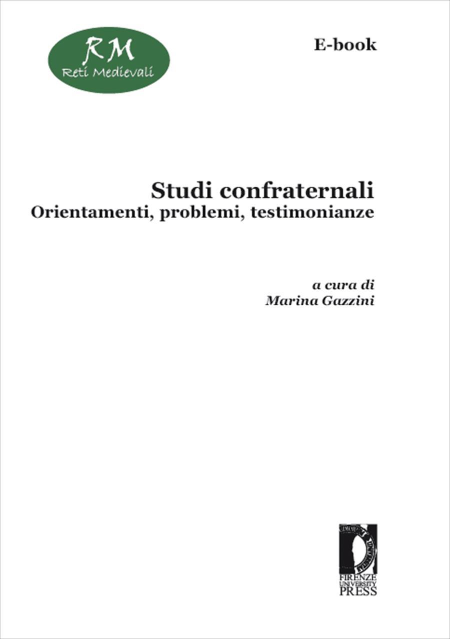 Studi confraternali: orientamenti, problemi, testimonianze